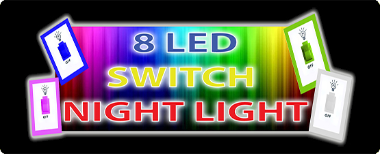 8 LED SWITCH NIGHT LIGHT